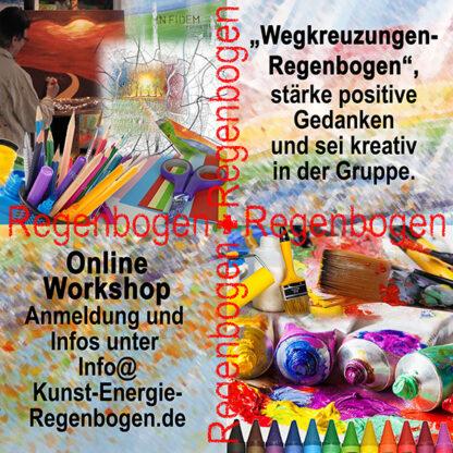 Kunst-Energie-Workshop: Wegkreuzungen Regenbogen